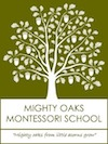 Mighty Oaks Montessori School